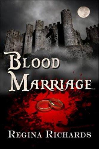 Blood Marriage by Regina Richards