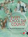 Every School Day Counts: The Forum Guide to Collecting and Using Attendance Data