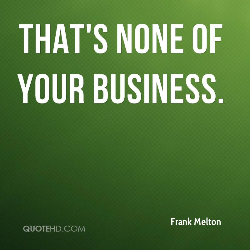 Frank Melton Quotes Quotehd