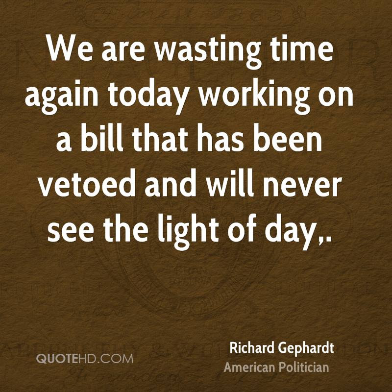 Richard Gephardt Quotes Quotehd