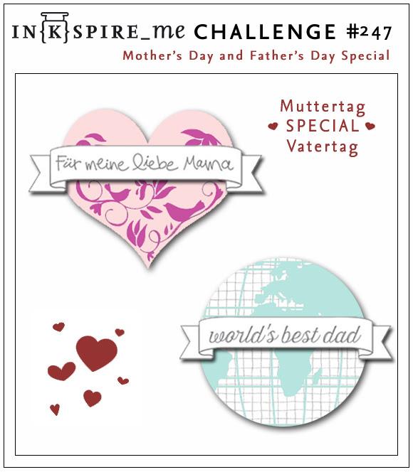 http://www.inkspire-me.com/2016/04/inkspireme-challenge-247-muttertag-und.html