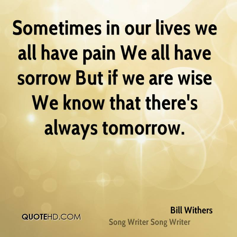 Bill Withers Quotes Quotehd