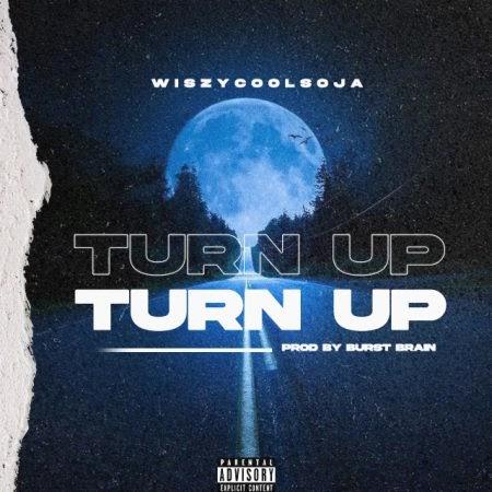 [BangHitz] WiszyCoolsOja – Turn Up