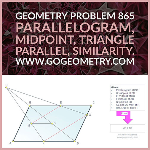 Geometric Art Typography of Geometry Problem 865: Parallelogram, Diagonal, Midpoint, Side, Triangle, Parallel, Similarity, iPad Apps.