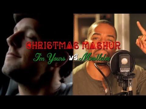 AHMIR x Jason Mraz - I'm Yours x Mistletoe