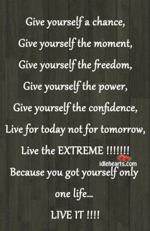 Give Yourself A Chance Freedom Quote Quotespicturescom