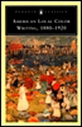 Descargar Gratis American Local Color Writing, 1880-1920 (Penguin Classics S.) De Elizabeth ... @tataya.com.mx 2020