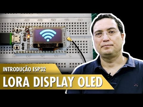 Introdução ESP32 Lora display OLED