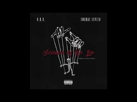 """N.O.K. – """"Science Of The Lie"""" Ft. Embrae Le Veen"""