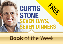 Free Book of the Week: Seven Days Seven Dinners by Curtis Stone