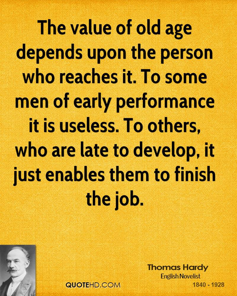 Thomas Hardy Age Quotes Quotehd