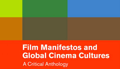 Film Manifestos & Global Cinema Cultures