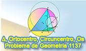 Problema de Geometría 1137 (English ESL): Triangulo, Circunferencia Circunscrita, Ortocentro, Punto Medio, Diámetro, Puntos Colineales, Tangente.