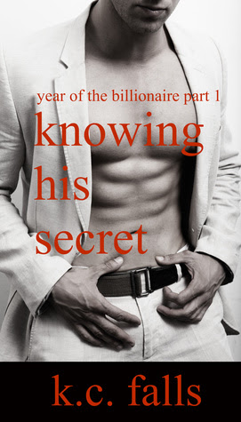 Knowing his Secret (Year of the Billionaire, Part 1)