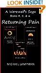 Returning Pain Trilogy A Werewolf's S...