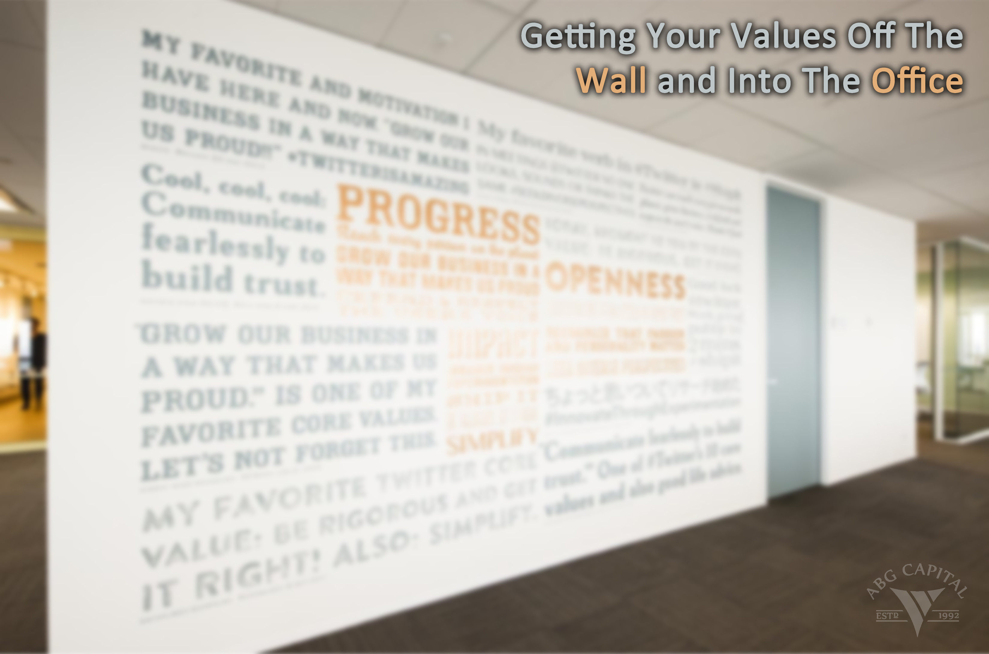Getting Your Core Values Off The Wall And Into The Office Abg