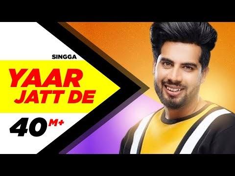 Yaar Jatt De Lyrics Full Video Song Download | Singga | Desi Crew | Sukh Sanghera | Latest Song 2019
