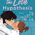 [REVIEW] NOVEL THE LOVE HYPOTHESIS - ALI HAZELWOOD