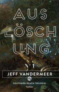 Auslöschung - Jeff VanderMeer