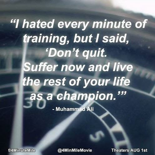I Hated Every Minute Of Training Muhammad Ali Live By Quotes