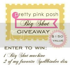 PrettyPinkPosh Big Shot Giveaway