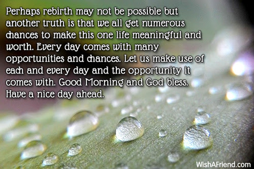 Good Morning Message Perhaps Rebirth May Not Be Possible