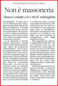 Dichiarazione rilasciata dal super massone Bonvecchio all'indomani della pubblicazione del video in cui degli 'ndranghetisti pronunciano il rito d'iniziazione contenenti riferimenti alla ritualità massonica