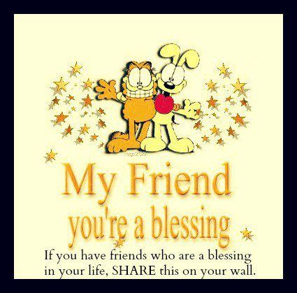 My Friend Youre A Blessing Pictures Photos And Images For