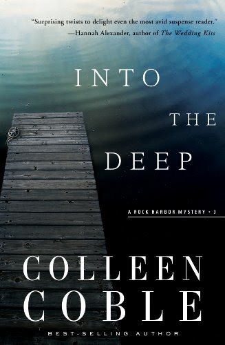 Into the Deep: A Rock Harbor Novel (Rock Harbor Series) by Colleen Coble