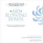 The Art of Slowing Down