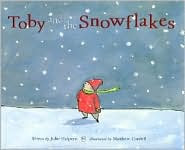 Toby and the Snowflakes by Julie Halpern: Book Cover