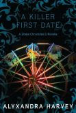 A Killer First Date: A Drake Chronicles Novella