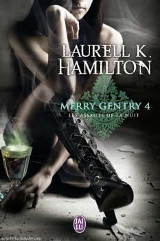 Couverture Merry Gentry, tome 4 : Les Assauts de la nuit