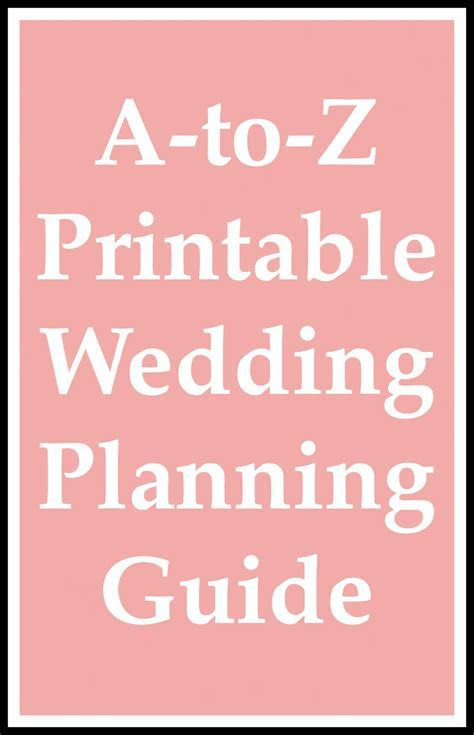 A to Z Printable Wedding Planning Guide
