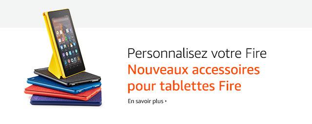 Nouveaux accessoires pour tablettes Fire