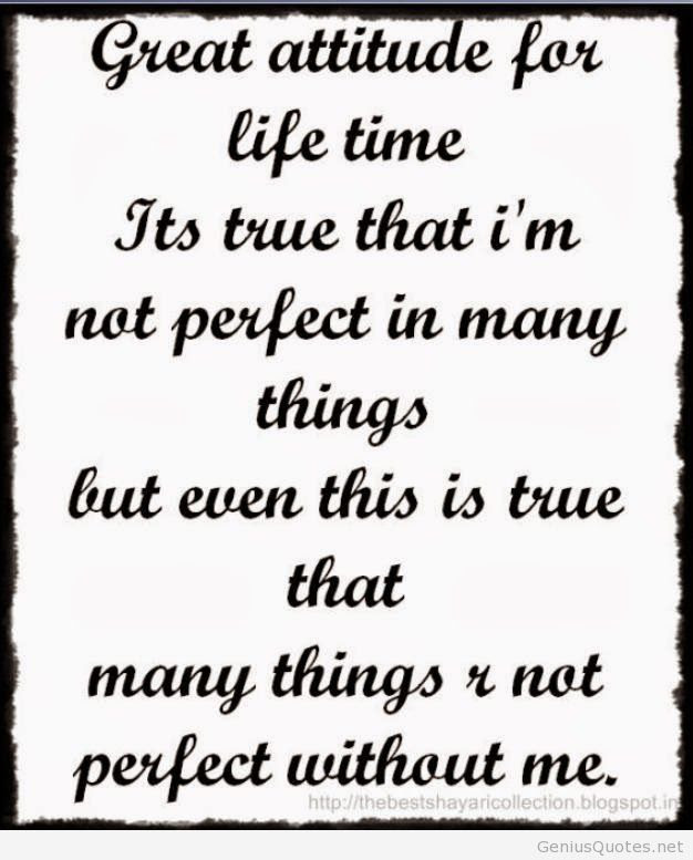 Quotes About Attitude Of Me 91 Quotes