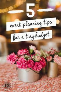 5 Tips for Event Planning on a Budget