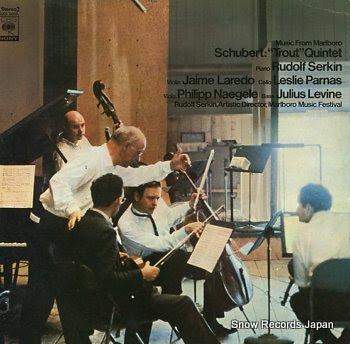 SERKIN, RUDOLF schubert ; trout quintet