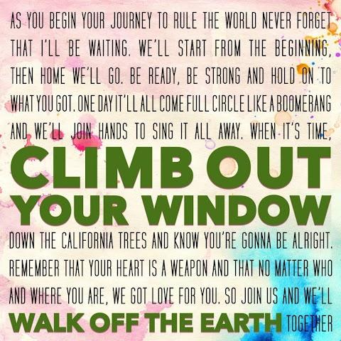 Climb Out Your Window Walk Off The Earth Lyrics