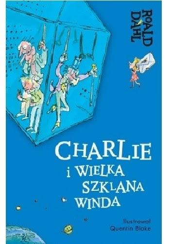 Okładka książki Charlie i Wielka Szklana Winda