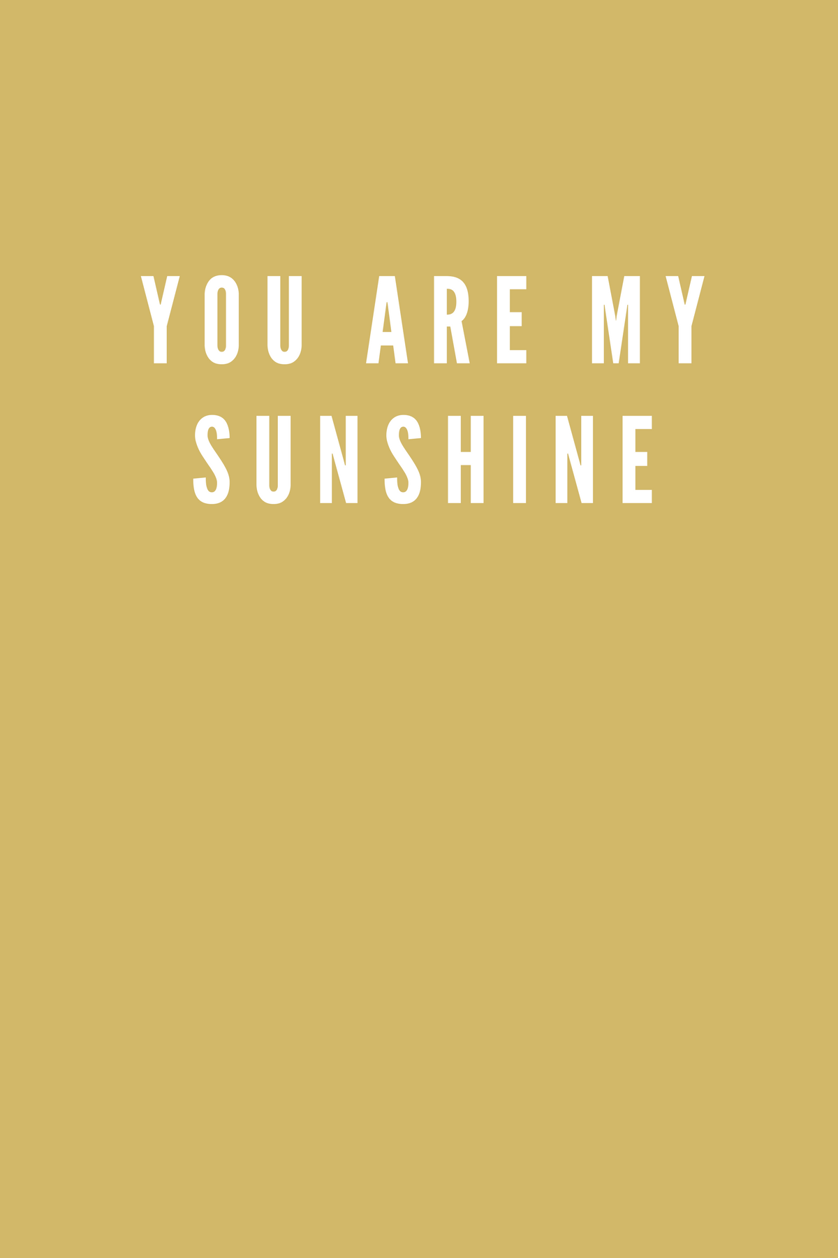 You Are My Sunshine A Friendly Affair