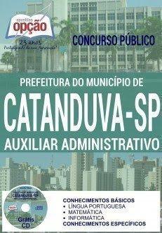 Apostila Prefeitura de Catanduva AUXILIAR ADMINISTRATIVO