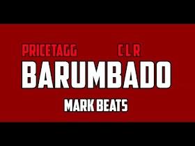 Barumbado by Pricetagg, CLR [Official Lyric Video]
