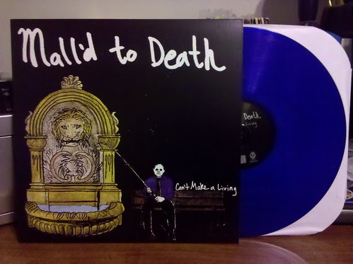 Mall'd To Death - Can't Make A Living LP - Blue Vinyl /100