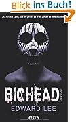 Bighead: Ein brutaler, obszöner Thriller