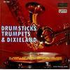 V/A - drumsticks trumpets & dixieland
