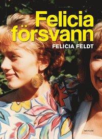 Felicia försvann (inbunden)