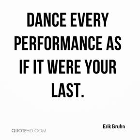 Quotes About Dance Performance 72 Quotes