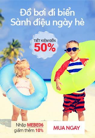Đồ bơi đi biển - Sành điệu ngày hè - Giảm đến 50% -Nhập mã MEBE06 tiết kiệm thêm 10% cho đơn hàng từ 300k.
