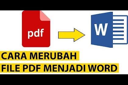 6 Cara Mengubah (Convert) PDF ke WORD Online dan Offline